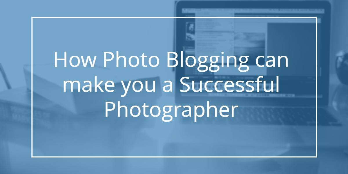 How to Start With PhotoBlogging