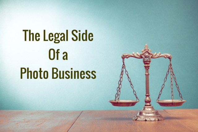The Legal side of a Photography Business